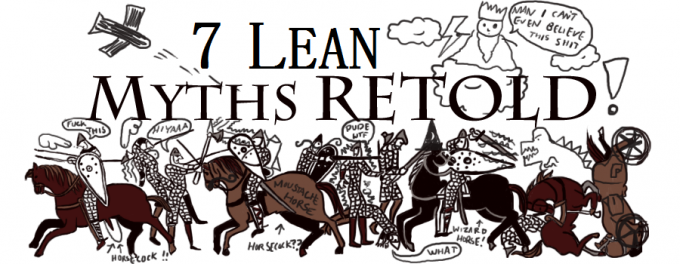 7 Lean myths retold